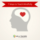 7 Ways to Teach Mindfulness