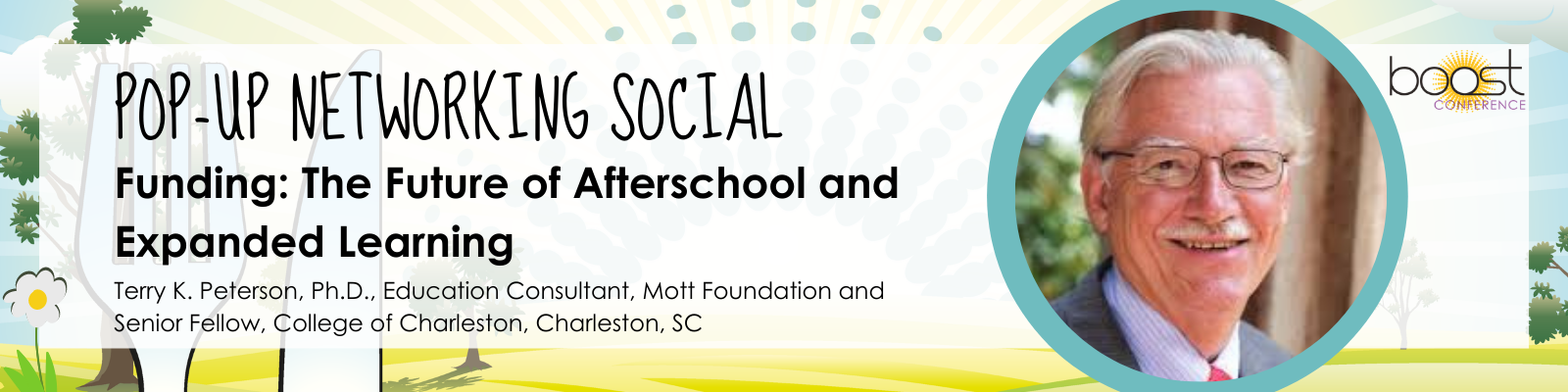 Funding: The Future of Afterschool and Expanded Learning Moderator: Terry K. Peterson, Ph.D., Education Consultant, Mott Foundation and Senior Fellow, College of Charleston, Charleston, SC